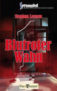 """Buchneuerscheinung: """"Blutroter Wahn"""" Bei Pax et Bonum"""