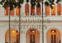 Raffles och Rizzoli berättar historien om Raffles glamourösa lyxhotell