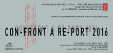 """Einladung zur Ausstellung """"CON-FRONT A RE-PORT 2016"""" vom 1. bis 18. August 2016"""