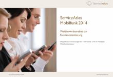 ServiceAtlas Mobilfunk 2014: Wettbewerbsanalyse zur Kundenorientierung