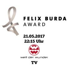 TV-Tipp: 21.5.2017, 22:15 Uhr - der Felix Burda Award auf Welt der Wunder-TV