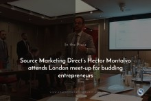 Source Marketing Direct's Hector Montalvo attends London meet-up for budding entrepreneurs