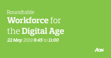 Workforce for the Digital Age roundtable  – Aon's Copenhagen office