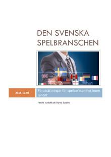 Rapport: Den svenska spelbranschen - Förutsättningar för spelverksamhet inom landet