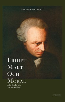 Frihet makt och moral