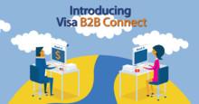 La red Visa B2B Connect se lanza globalmente para garantizar pagos internacionales rápidos y seguros