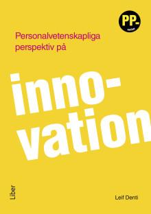 Personalvetenskapliga perspektiv på innovation