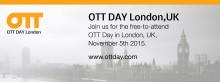 OTT Day in London, UK