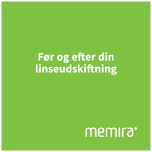 Memira DK Før og efter din linseudskiftning