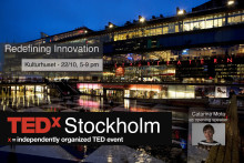 "TEDxStockholm event ""Redefining Innovation"" 22nd October 17-21 at Kulturhuset, Stockholm"