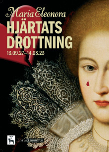 """Affisch """"Maria Eleonora – hjärtats drottning"""""""