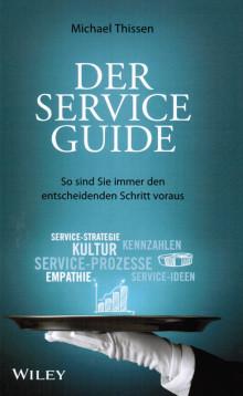 Der Service-Guide - So sind Sie immer den entscheidenden Schritt voraus