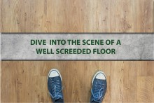 Dive into the Scene of a Well Screeded Floor