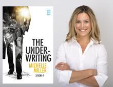 The Underwriting : Säsong 1 av Michelle Miller - Ett nytt sätt att läsa från Bokfabriken
