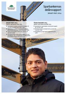 Rapport, Sparbankernas delårssammanställning januari-mars 2014