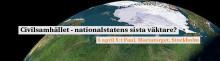 Nytt Morgonforum 6/4: Civilsamhället - nationalstatens sista väktare?