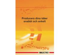 Producera dina ideér snabbt och enkelt