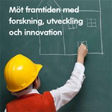 Nytt informationsmaterial om nyttan med forskning, utveckling och innovation