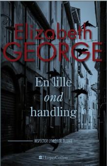 En lille ond handling af Elizabeth George