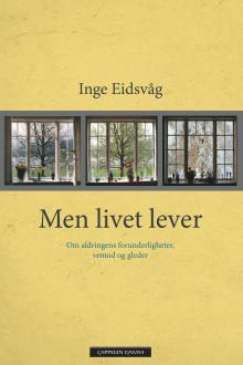 Nye kloke betraktninger fra Inge Eidsvåg