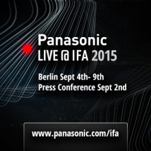 ​Panasonic to Present 'A Better Life, A Better World' at IFA 2015