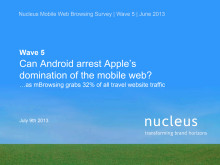 Nucleus Web Browsing Survey - Wave 5 June 2013