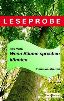 "Pax et Bonum Verlag Berlin Leseprobe Buch: ""Wenn Bäume sprechen könnten"""