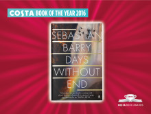 DAYS WITHOUT END BY SEBASTIAN BARRY NAMED 2016 COSTA BOOK OF THE YEAR