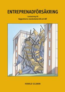 Försäkringsskydd vid entreprenader – ny bok