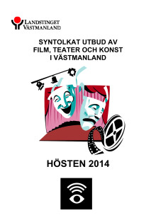 Program syntolkad kultur hösten 2014