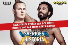 52 000 personer har sett hyllade Sveriges Historia med Måns Möller och Özz Nûjen den  22/9 är det nypremiär för föreställningen på Cirkus i Stockholm
