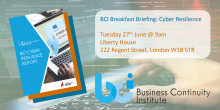 Join us for the launch of the 2017 BCI Cyber Resilience Report