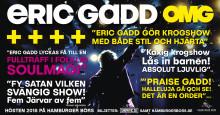 Eric Gadds show OMG hyllas i media och av artistkollegor!