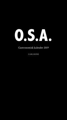 O.S.A. – Gastronomisk kalender 2019. Ny bok!