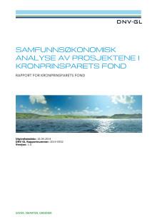 Samfunnsøkonomisk analyse av prosjektene i Kronprinsparets Fond: DNV GL april 2014