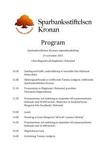 Dagsprogram för Sparbanksstiftelsen Kronans stipendieutdelning den 27 november 2015