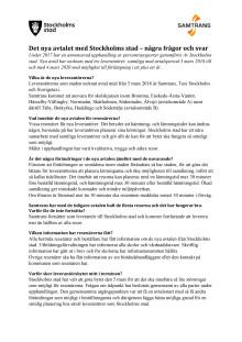 Kort Frågor och Svar om nya avtalet med Stockholms stad
