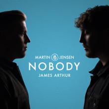 Martin Jensen släpper låten 'Nobody ' tillsammans med James Arthur idag!