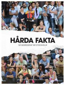Hårda fakta - så segregerat är Stockholm