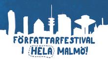 Författarfestival i hela Malmö under oktober