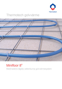 Broschyr - Thermotech Minifloor 8