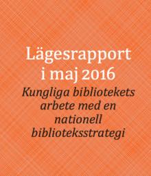 Första rapporten från sekretariatet för nationell biblioteksstrategi