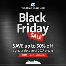 'Black Friday' savings of up to 50% on eight Fred. Olsen Cruise Lines' short breaks in 2017!
