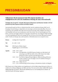 Pressinbjudan: Välkommen till ett pressevent där DHL Express berättar om möjligheterna för små och medelstora företag att växa internationellt