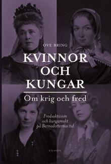 En bok om krig och fred, om kvinnor och kungar