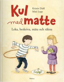 KUL MED MATTE – Leka, beskriva, mäta och räkna på menyn