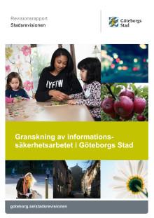 Rapport. Granskning av informationssäkerhetsarbetet i Göteborgs Stad (2017-12-12)