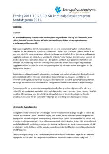 Förslag till kriminalpolitiskt inriktningsprogram till Landsdagarna 25-27 november 2011