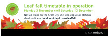 Leaf fall timetable a success