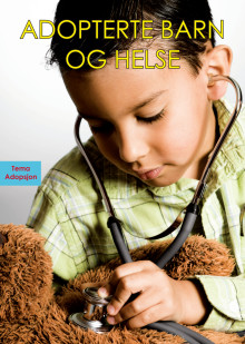 Adopterte barn og helse